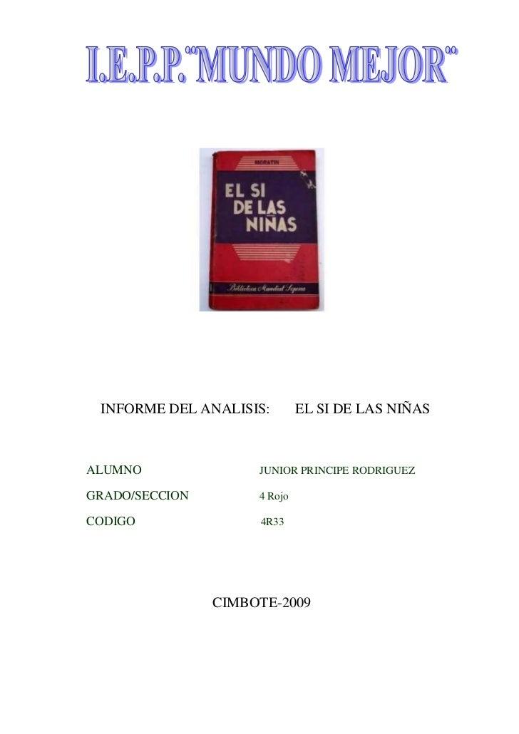INFORME DEL ANALISIS:        EL SI DE LAS NIÑAS    ALUMNO               JUNIOR PRINCIPE RODRIGUEZ  GRADO/SECCION        4 ...