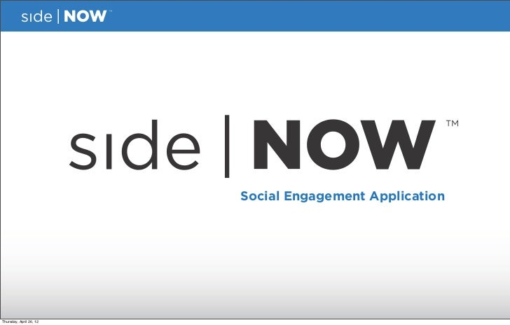 Social Engagement ApplicationThursday, April 26, 12