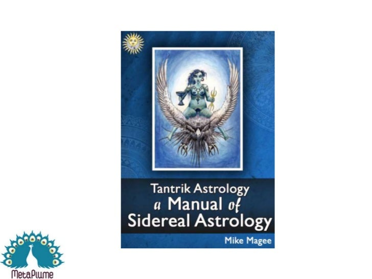 Tantrik Astrology: A Manual of Sidereal Astrology