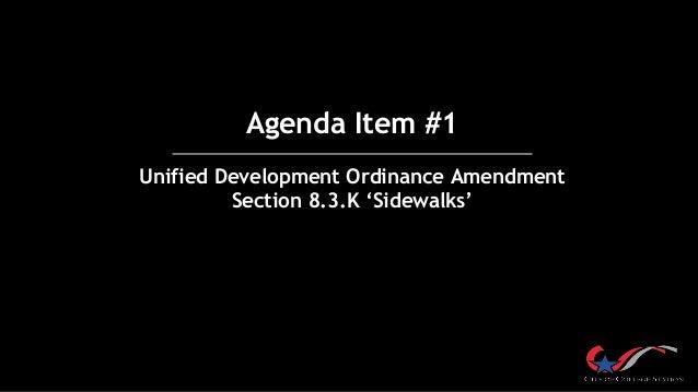 Agenda Item #1 Unified Development Ordinance Amendment Section 8.3.K 'Sidewalks'