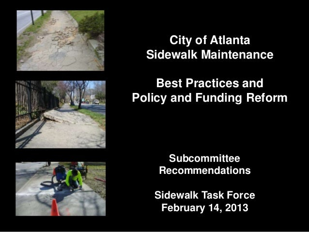 City of Atlanta  Sidewalk Maintenance    Best Practices andPolicy and Funding Reform      Subcommittee    Recommendations ...