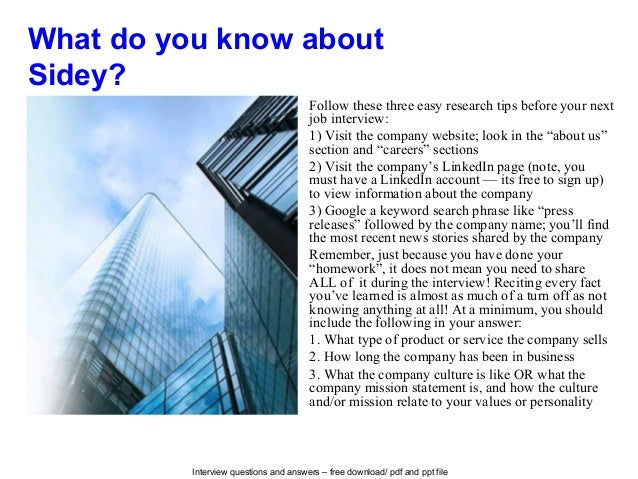 Interview questions and answers – free download/ pdf and ppt file What do you know about Sidey? Follow these three easy re...