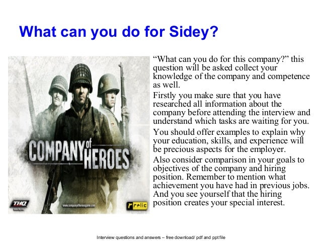 """Interview questions and answers – free download/ pdf and ppt file What can you do for Sidey? """"What can you do for this com..."""