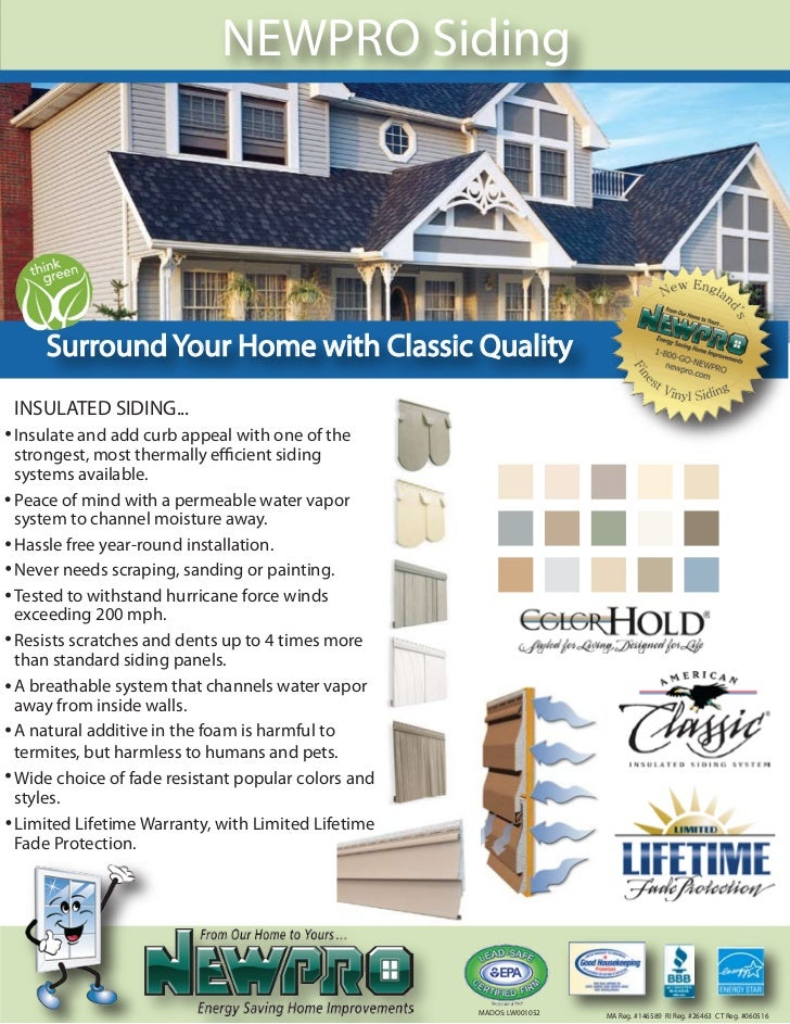 NEWPRO Siding    Surround Your Home with Classic QualityINSULATED SIDING...Insulate and add curb appeal with one of thestr...