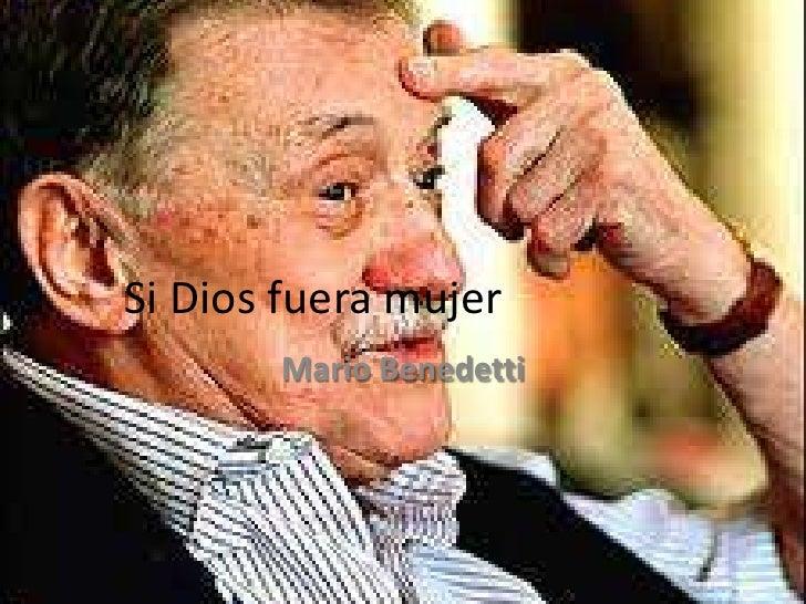 Si Dios fuera mujer       Mario Benedetti