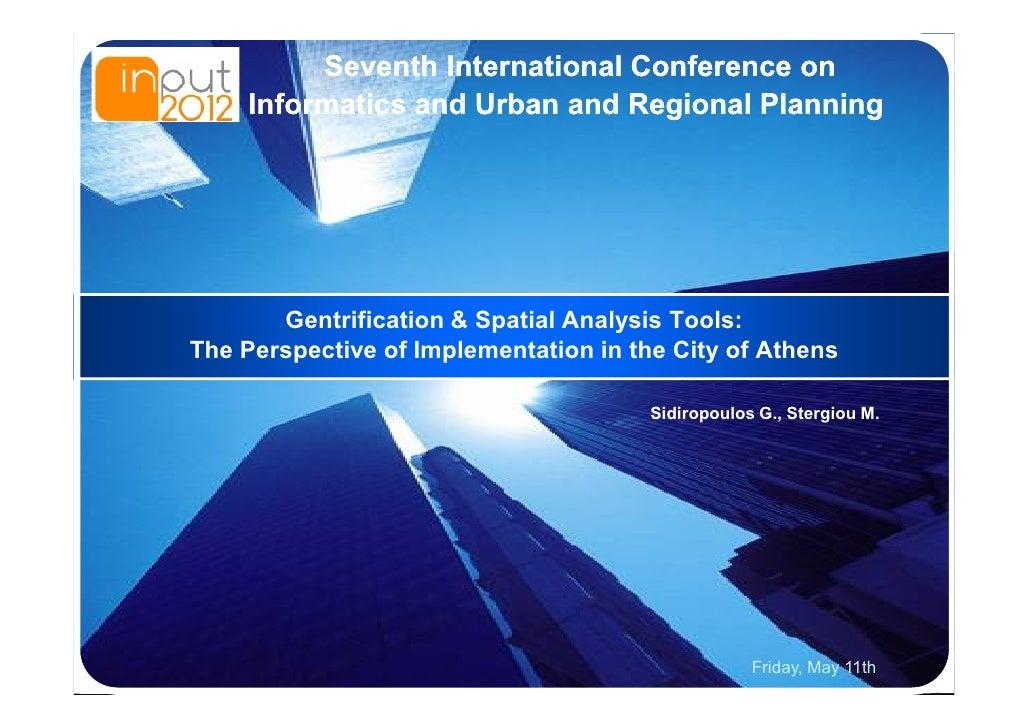 LOGO            Seventh International Conference on       Informatics and Urban and Regional Planning          Gentrificat...