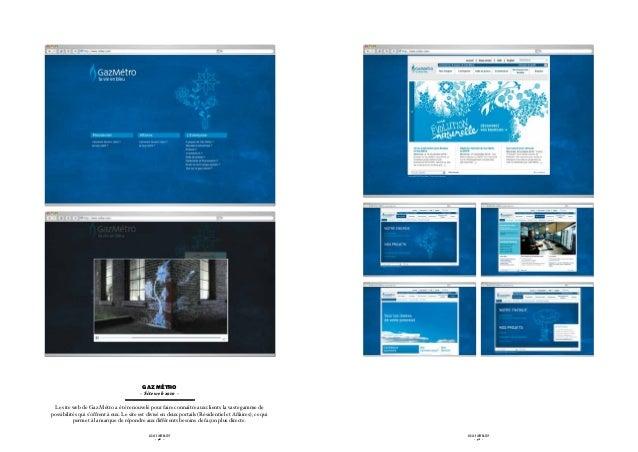 GAZ MÉTRO                                          - Site web 2010 - Le site web de Gaz Métro a été renouvelé pour faire c...