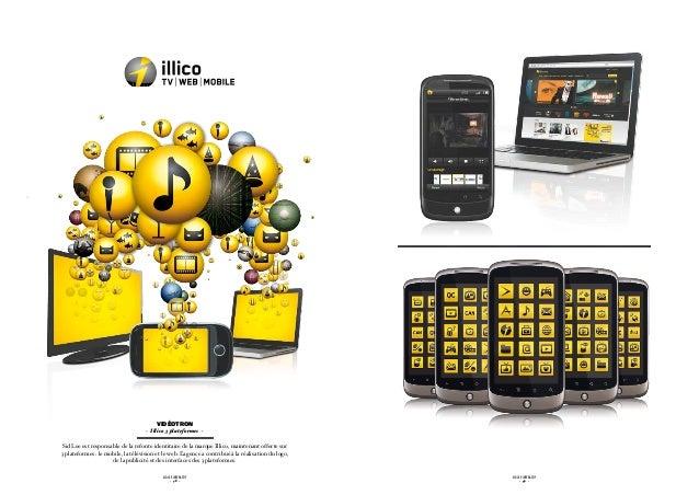 vidéotron                                    - Illico 3 plateformes - Sid Lee est responsable de la refonte identitaire de...