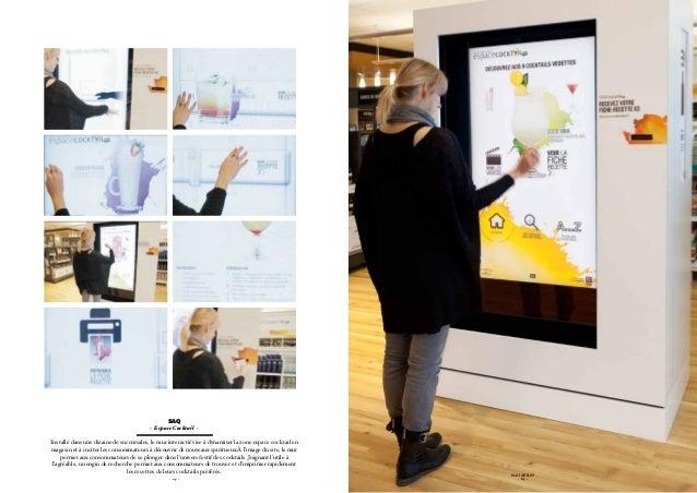 SAQ                                         - Espace Cocktail -Installé dans une dizaine de succursales, le mur interactif...