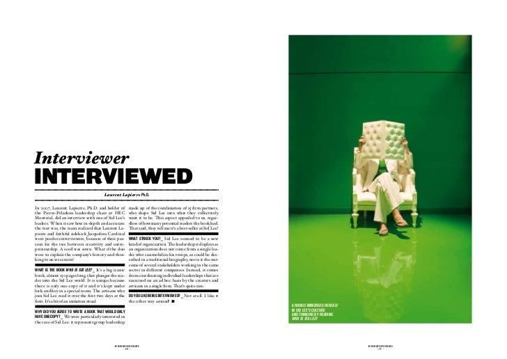Interviewerinterviewed                                        Laurent Lapierre Ph.d.In 2007, Laurent Lapierre, Ph.D. and h...