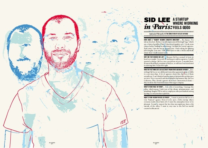 sid lee                                   a startuP                                                             Where Work...