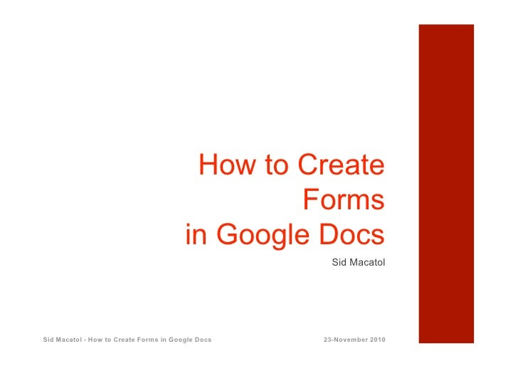 How to Create                                                 Forms                                        in Google Docs ...