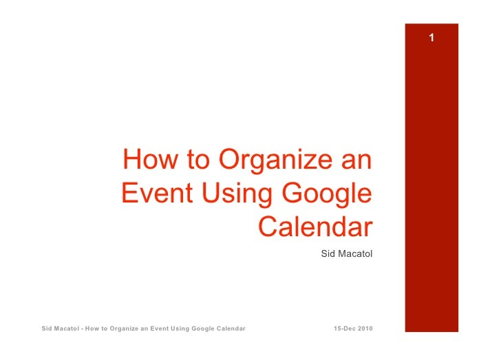 1                       How to Organize an                       Event Using Google                                 Calend...