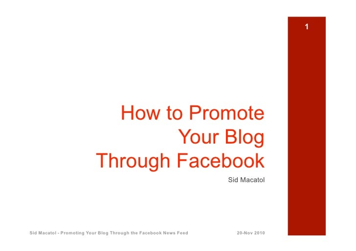 1                            How to Promote                                  Your Blog                          Through Fa...