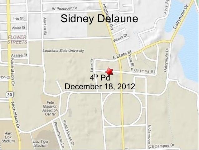 Sidney Delaune     4th PdDecember 18, 2012