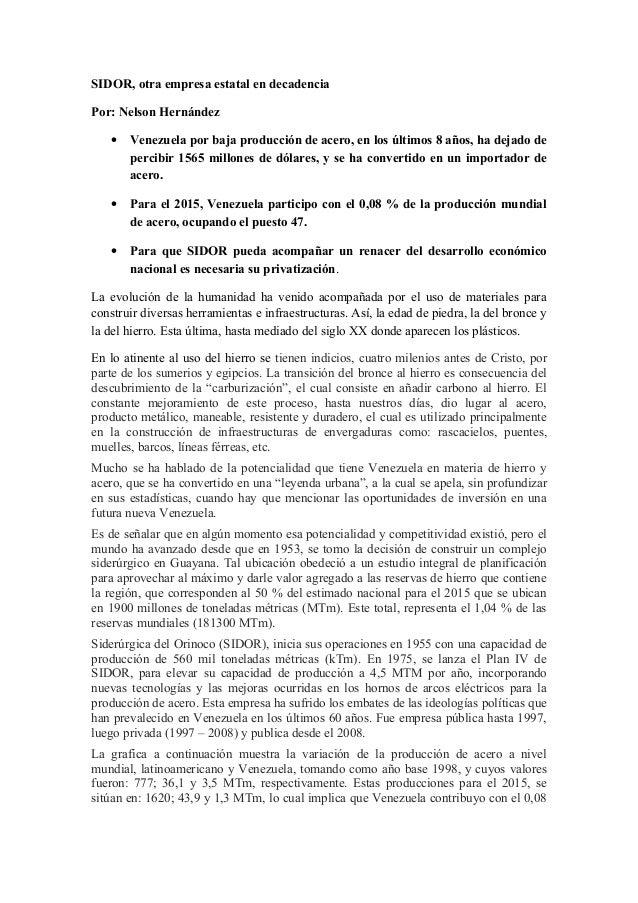 SIDOR, otra empresa estatal en decadencia Por: Nelson Hernández • Venezuela por baja producción de acero, en los últimos 8...