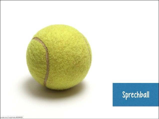 Sprechball www.sxc.hu/photo/609409