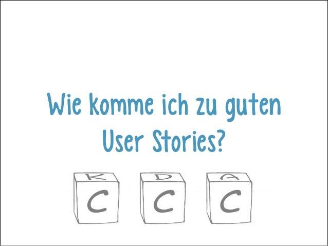Wie komme ich zu guten User Stories?