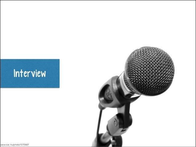 Interview  www.sxc.hu/photo/1370587