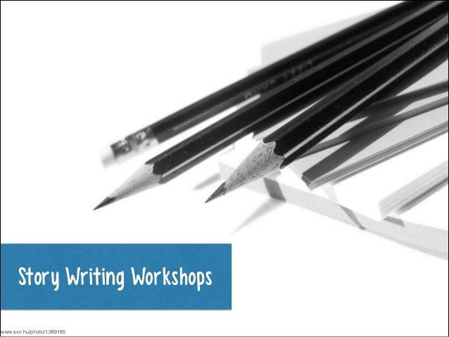 Story Writing Workshops www.sxc.hu/photo/1269185