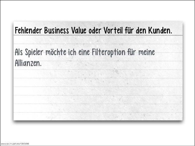 Fehlender Business Value oder Vorteil für den Kunden. !  Als Spieler möchte ich eine Filteroption für meine Allianzen.  ww...