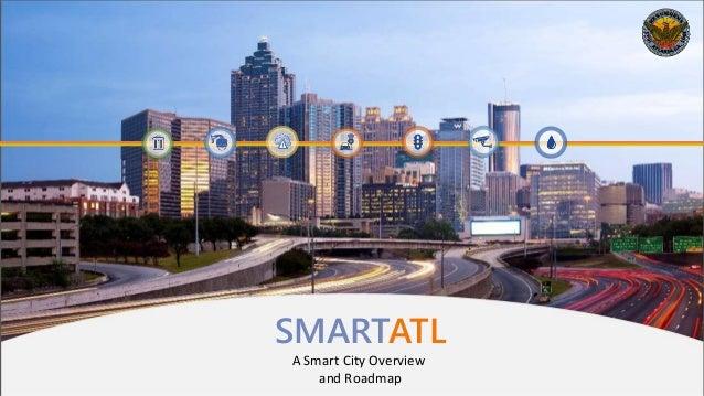 SMARTATL A Smart City Overview and Roadmap