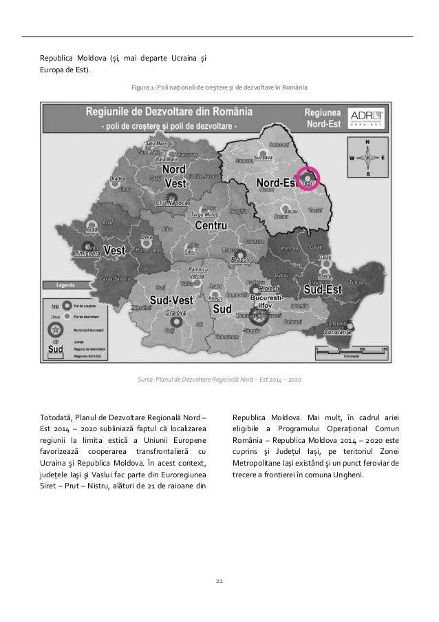 21 Republica Moldova (și, mai departe Ucraina și Europa de Est). Figura 1: Poli naţionali de creştere şi de dezvoltare în ...