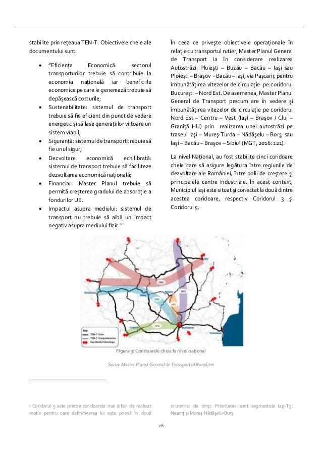 """26 stabilite prin reţeaua TEN-T. Obiectivele cheie ale documentului sunt:  """"Eficienţa Economică: sectorul transporturilor..."""