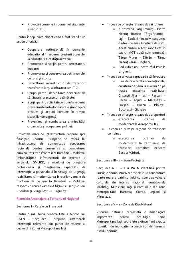 28  Provocări comune în domeniul siguranţei şi securităţii. Pentru îndeplinirea obiectivelor a fost stabilit un set de pr...