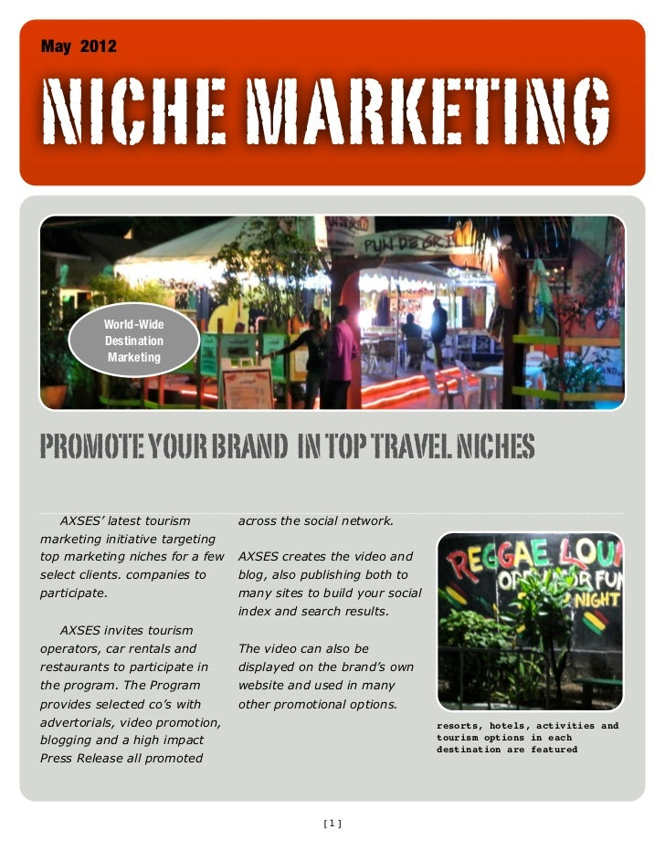 May 2012NICHE MARKETING           World-Wide           Destination           MarketingPROMOTE YOUR BRAND IN TOP TRAVEL NIC...