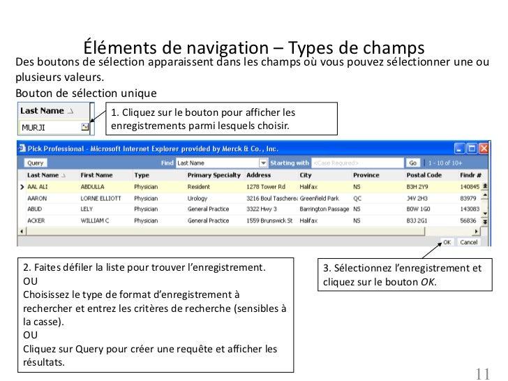 Éléments de navigation – Types de champsDes boutons de sélection apparaissent dans les champs où vous pouvez sélectionner ...