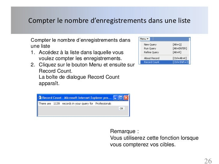 Compter le nombre d'enregistrements dans une listeCompter le nombre d'enregistrements dansune liste1. Accédez à la liste d...