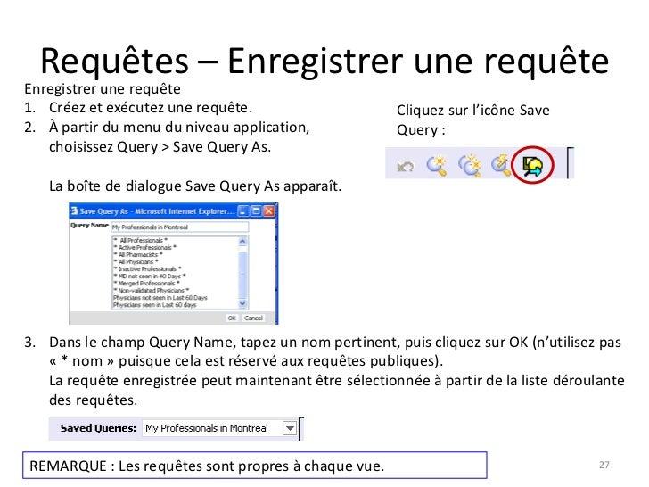 Requêtes – Enregistrer une requêteEnregistrer une requête1. Créez et exécutez une requête.                       Cliquez s...