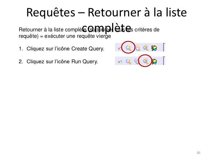 Requêtes – Retourner à la liste                           complèteRetourner à la liste complète (supprimer tous les critèr...