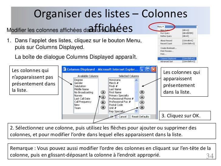 Organiser des listes – Colonnes                                  affichéesModifier les colonnes affichées dans une liste1....