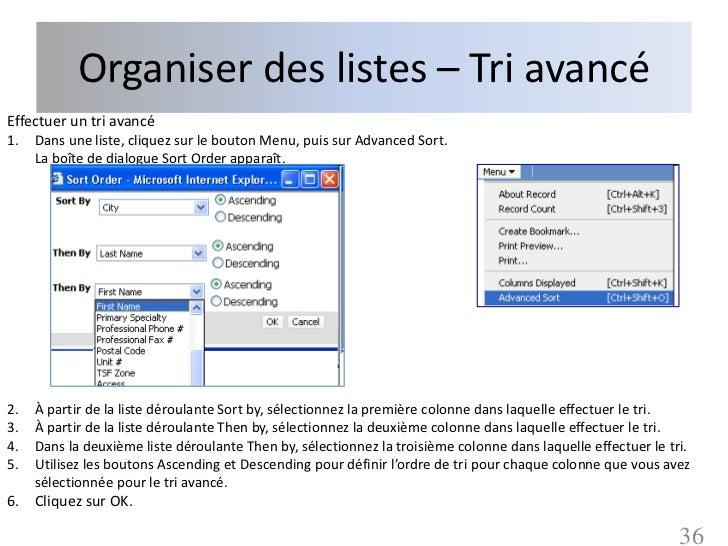 Organiser des listes – Tri avancéEffectuer un tri avancé1.   Dans une liste, cliquez sur le bouton Menu, puis sur Advanced...