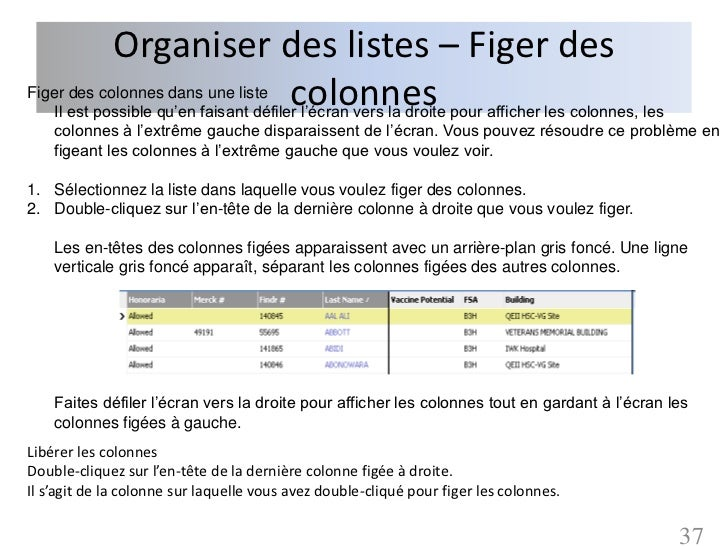 Organiser des listes – Figer des                       colonnesFiger des colonnes dans une liste   Il est possible qu'en f...