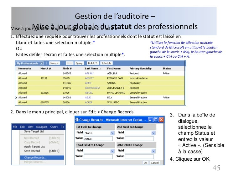 Gestion de l'auditoire –Mise à jour globale pour changer le statut à du statut des professionnels          Mise à jour glo...