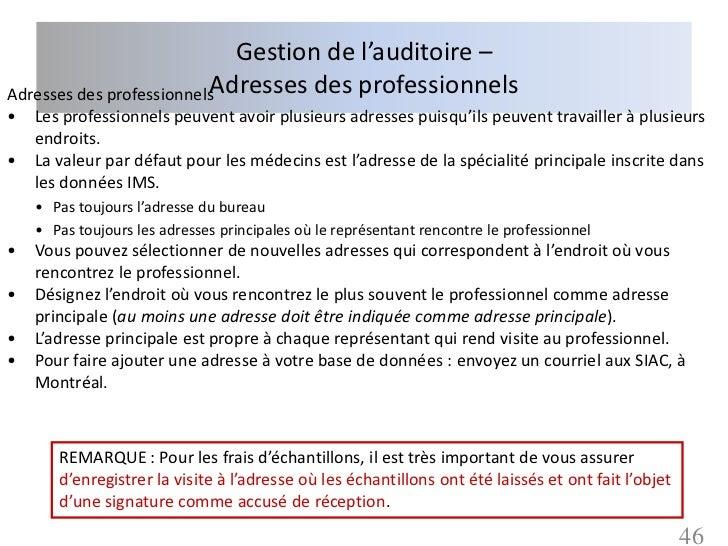 Gestion de l'auditoire –                          Adresses des professionnelsAdresses des professionnels•   Les profession...