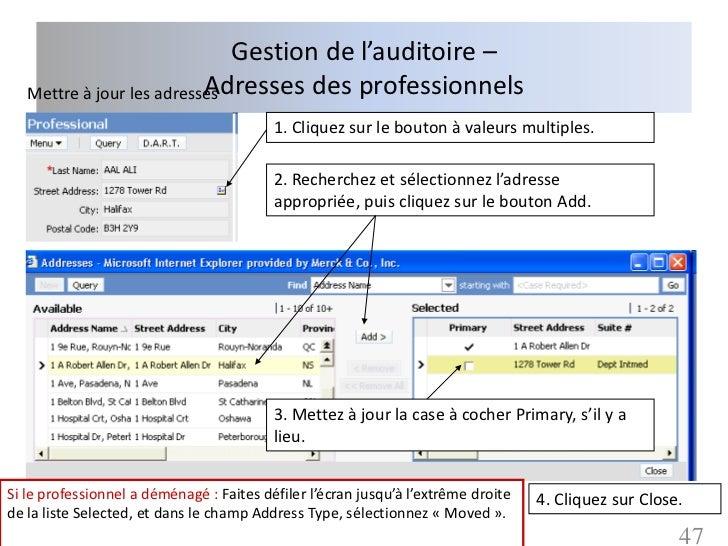 Gestion de l'auditoire –                           Adresses des professionnels   Mettre à jour les adresses               ...