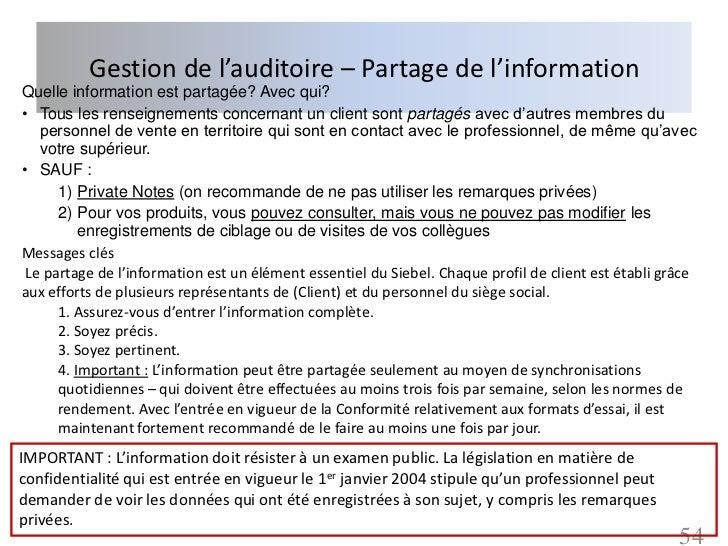 Gestion de l'auditoire – Partage de l'informationQuelle information est partagée? Avec qui?• Tous les renseignements conce...