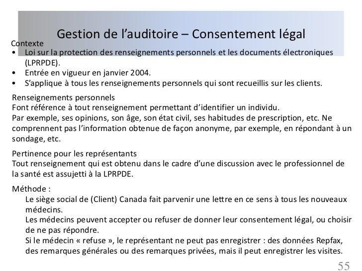 Gestion de l'auditoire – Consentement légalContexte• Loi sur la protection des renseignements personnels et les documents ...