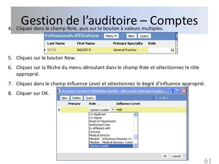 Gestion depuis sur le bouton à valeurs– Comptes4. Cliquez dans le champ Role,                               l'auditoire mu...
