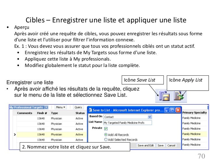 Cibles – Enregistrer une liste et appliquer une liste• Aperçu  Après avoir créé une requête de cibles, vous pouvez enregis...