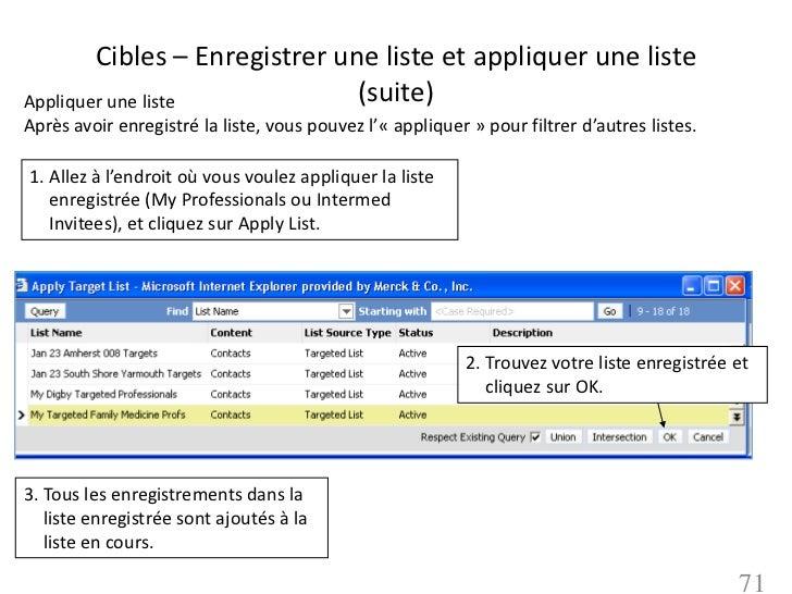 Cibles – Enregistrer une liste et appliquer une listeAppliquer une liste            (suite)Après avoir enregistré la liste...