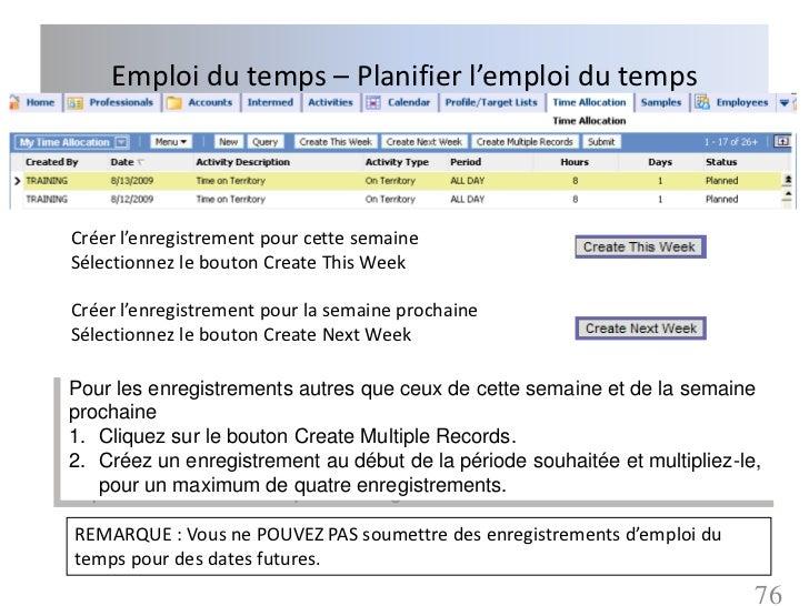 Emploi du temps – Planifier l'emploi du tempsCréer l'enregistrement pour cette semaineSélectionnez le bouton Create This W...