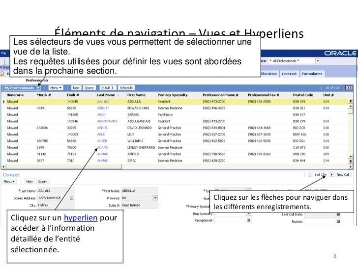 Éléments de navigation – Vues et HyperliensLes sélecteurs de vues vous permettent de sélectionner unevue de la liste.Les r...