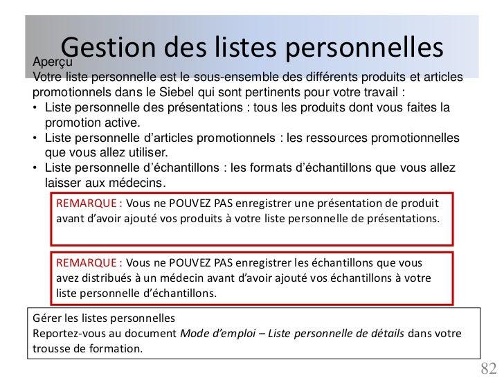 Gestion des listes personnellesAperçuVotre liste personnelle est le sous-ensemble des différents produits et articlespromo...