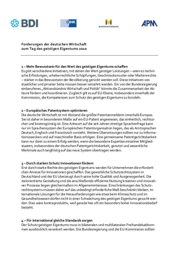Forderungen der deutschen Wirtschaftzum Tag des geistigen Eigentums 20101 – Mehr Bewusstsein für den Wert des geistigen Ei...