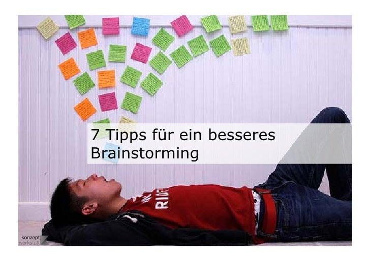 Sieben tipps für ein besseres brainstorming